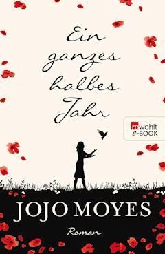 Ein ganzes halbes Jahr - Jojo Moyes - E-Book