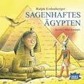 Sagenhaftes Ägypten - Ralph Erdenberger - Hörbüch