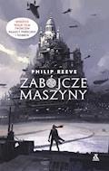 Zabójcze maszyny - Philip Reeve - ebook