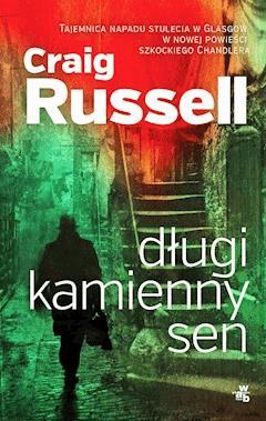 Długi kamienny sen - Craig Russell - ebook