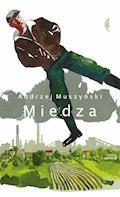 Miedza - Andrzej Muszyński - ebook