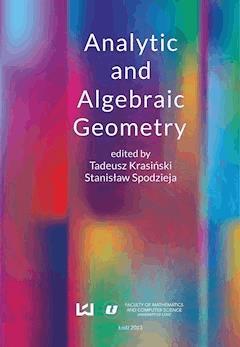 Analytic and Algebraic Geometry - Tadeusz Krasiński, Stanisław Spodzieja - ebook