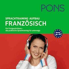 PONS mobil Sprachtraining Aufbau: Französisch - Jocelyne Restle-Guillemaut - Hörbüch