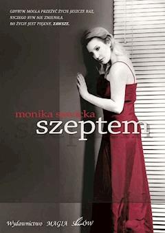 Szeptem - Monika Sawicka - ebook