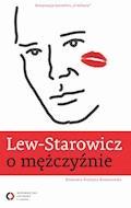Lew-Starowicz o mężczyźnie - Zbigniew Lew Starowicz - ebook