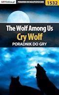 "The Wolf Among Us - Cry Wolf - poradnik do gry - Jacek ""Ramzes"" Winkler - ebook"