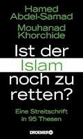 Ist der Islam noch zu retten? - Hamed Abdel-Samad - E-Book