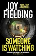 Someone is Watching - Joy Fielding - E-Book
