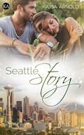 Seattle Story - Kajsa Arnold - E-Book