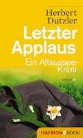 Letzter Applaus - Herbert Dutzler - E-Book