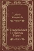 O krasnoludkach i sierotce Marysi  - Maria Konopnicka  - ebook