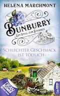 Bunburry - Schlechter Geschmack ist tödlich - Helena Marchmont - E-Book