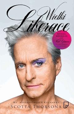 Wielki Liberace - Scott Thorson, Alex Thorleifson - ebook