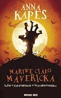 Martwe ciało Mavericka - Anna Kapes - ebook