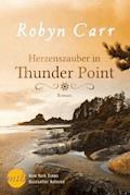 Herzenszauber in Thunder Point - Robyn Carr - E-Book