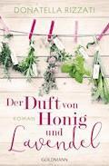 Der Duft von Honig und Lavendel - Donatella Rizzati - E-Book