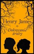 Dokręcanie śruby - Henry James - ebook