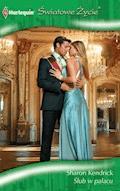 Ślub w pałacu - Sharon Kendrick  - ebook
