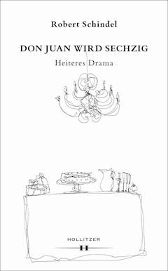 Don Juan wird sechzig - Robert Schindel - E-Book