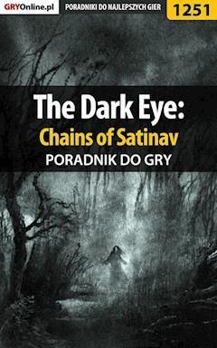 """The Dark Eye: Chains of Satinav - poradnik do gry - Zamęcki """"g40st"""" Przemysław - ebook"""