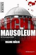 Licht im Mausoleum - Regine Mädje - E-Book