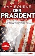 XXL-Leseprobe: Der Präsident - Sam Bourne - E-Book