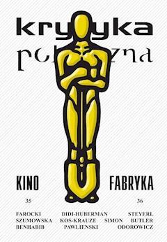 Krytyka Polityczna nr 35-36. Kino-Fabryka - Opracowanie zbiorowe - ebook