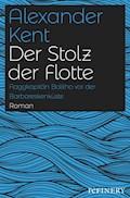 Der Stolz der Flotte - Alexander Kent - E-Book