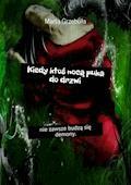 Kiedy ktoś nocą puka do drzwi - Marta Grzebuła - ebook