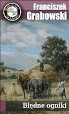 Błędne ogniki - Franciszek Gawroński - ebook