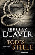 Todesstille - Jeffery Deaver - E-Book