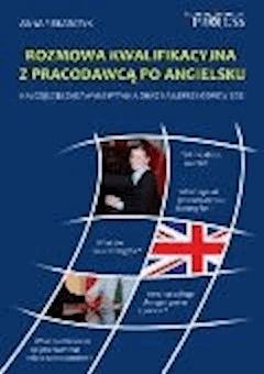 Rozmowa Kwalifikacyjna z Pracodawcą Po Angielsku - Anna Piekarczyk - ebook