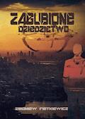 Zagubione dziedzictwo - Zbigniew Fietkiewicz - ebook