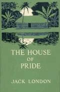 The House of Pride - Jack London - ebook