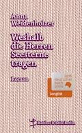 Weshalb die Herren Seesterne tragen - Anna Weidenholzer - E-Book
