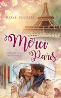 Merci Paris - Rose Bloom - E-Book