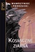 Kosmiczne ziarna  - Wawrzyniec Podrzucki - ebook