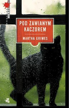 Pod Zawianym Kaczorem - Martha Grimes - ebook