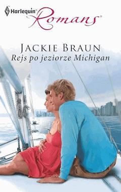 Rejs po jeziorze Michigan - Jackie Braun - ebook
