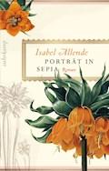Porträt in Sepia - Isabel Allende - E-Book