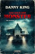 DAS HAUS DER MONSTER - Danny King - E-Book