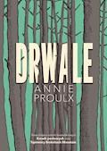 Drwale - Annie Proulx - ebook