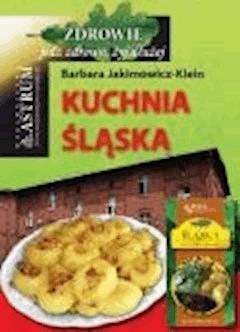 Kuchnia śląska - Barbara Jakimowicz-Klein - ebook