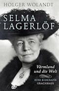 Selma Lagerlöf - Holger Wolandt - E-Book