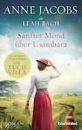 Sanfter Mond über Usambara - Anne Jacobs - E-Book