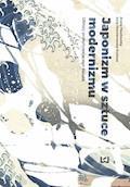 Japonizm w sztuce modernizmu. Obrazy przepływającego świata - Julia Niewiarowska-Kulesza, Aneta Pawłowska - ebook