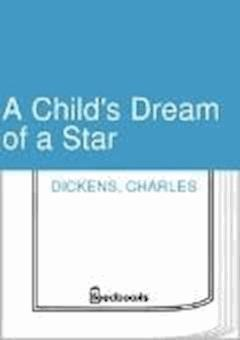 A Child's Dream of a Star - Charles Dickens - ebook