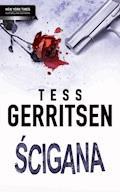 Ścigana - Tess Gerritsen - ebook