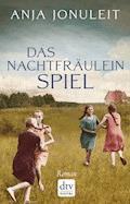 Das Nachtfräuleinspiel - Anja Jonuleit - E-Book