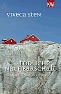 Tödliche Nachbarschaft - Viveca Sten - E-Book + Hörbüch